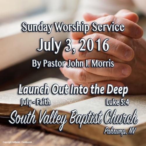 July 3 2016 Sermon