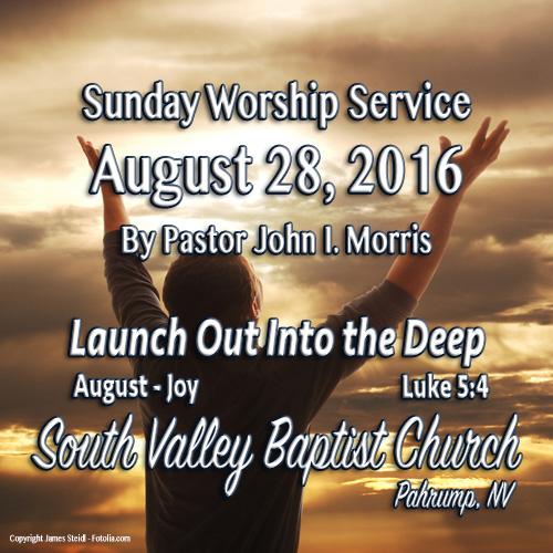 August 28 2016 Sermon