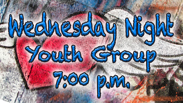 Wednesday Night Youth Group