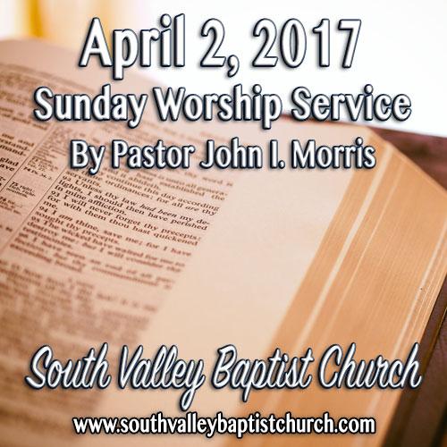 Sermon April 2 2017