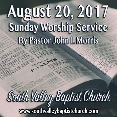 Sermon August 20 2017