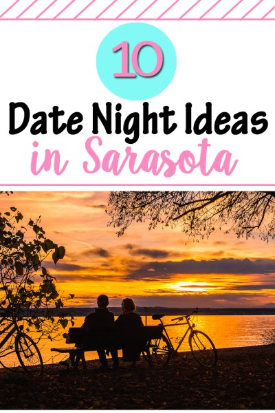10 Date Night Ideas in Sarasota