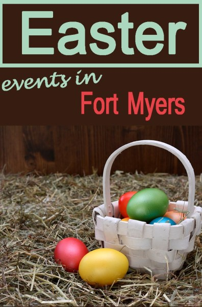 Easter Egg Hunts & Spring Festivals in Fort Myers