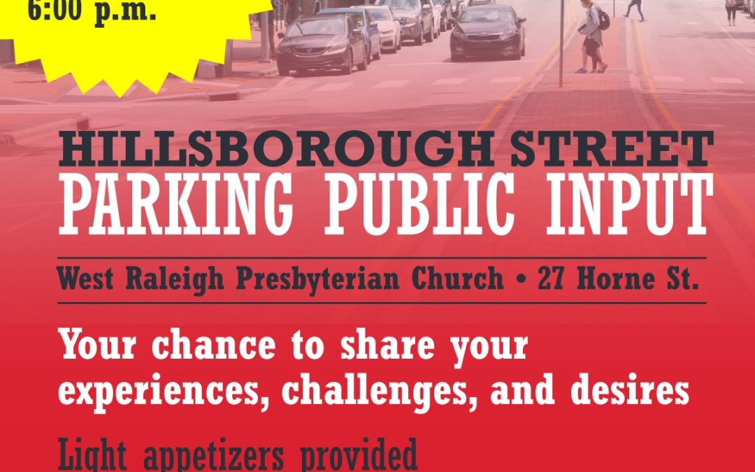 Hillsborough Street Parking Public Input Meeting