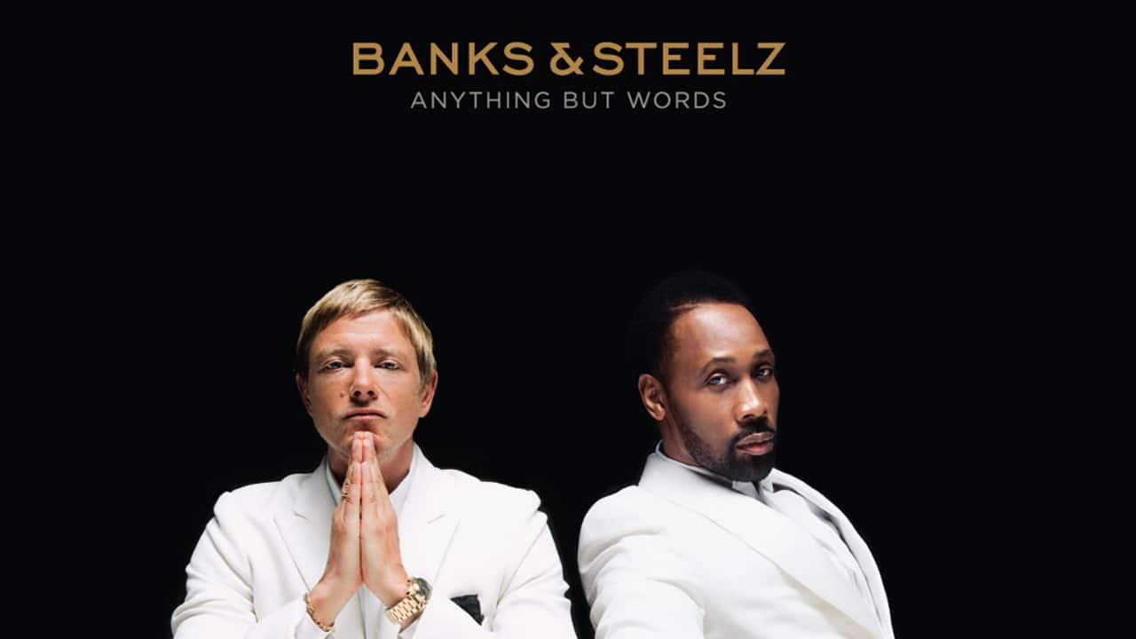 Banks & Steelz Anything But Words