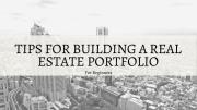 How to Build A Real Estate Portfolio Like an Investor