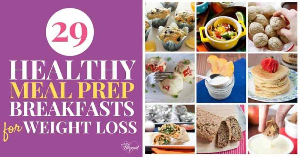 29 Healthy Meal Prep Breakfasts for Weight Loss with muffins, eggs, yogurt, pancakes, burritos, bread, and quinoa bites.