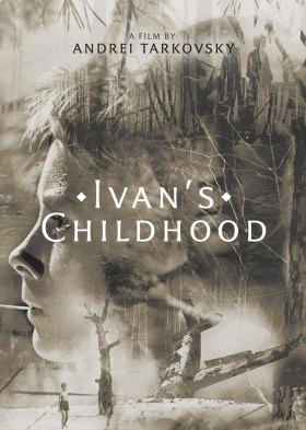 Иваново детство (Ivan's Childhood)