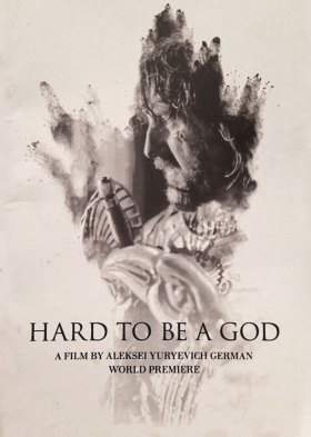 Трудно быть богом (Hard to Be a God)
