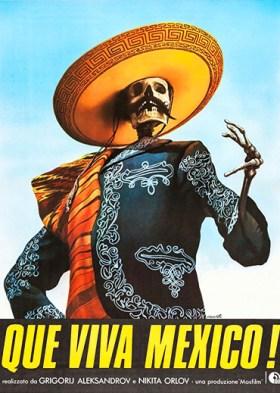Да здравствует Мексика! (Que Viva Mexico!)