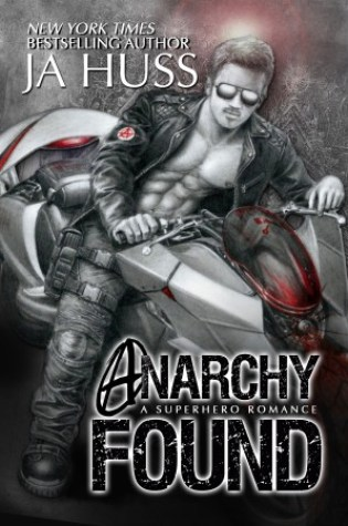 New Book Reveal & Giveaway – Anarchy Found by J.A. Huss