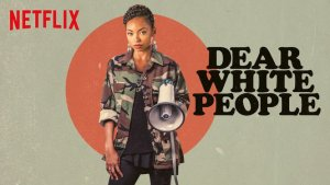 Dear White People Banner