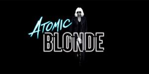 Atomic Blonde Banner