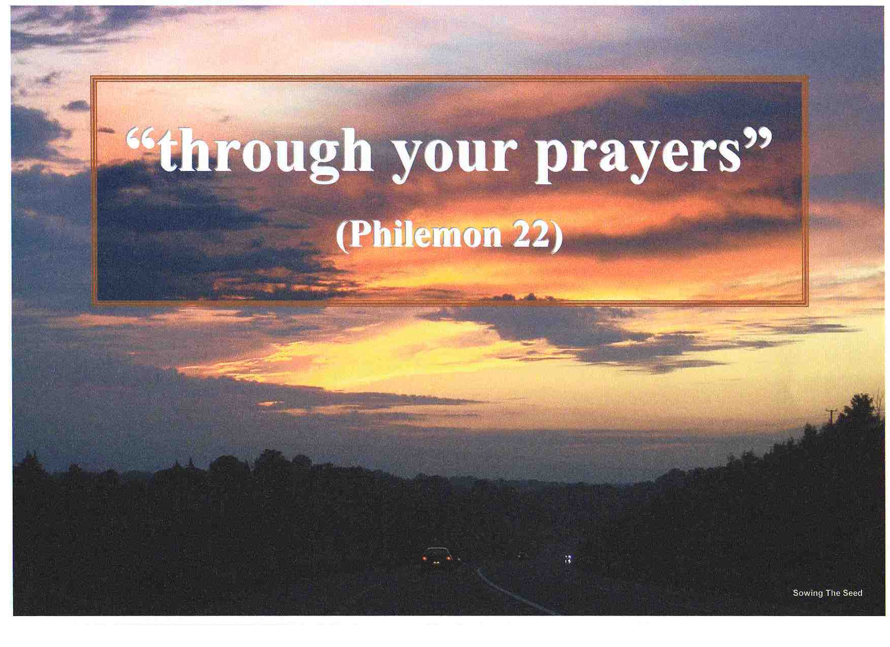Through Your Prayers