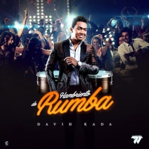 David Kada - Hambriento De Rumba