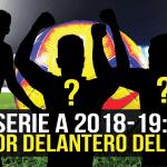 Los 7 mejores delanteros de la Serie A 2018-19