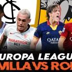Europa League I Previa Sevilla vs Roma