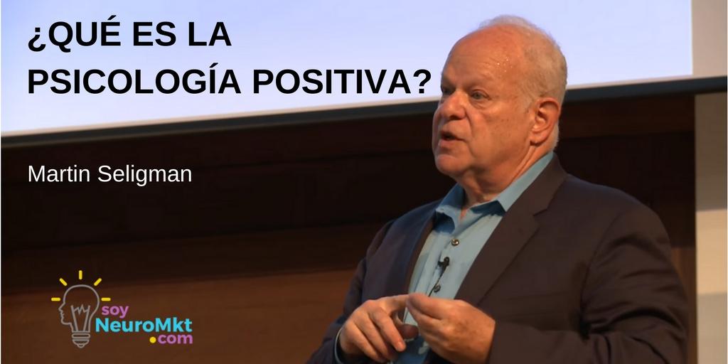 ¿Qué es la Psicología Positiva? Dr. Martin Seligman