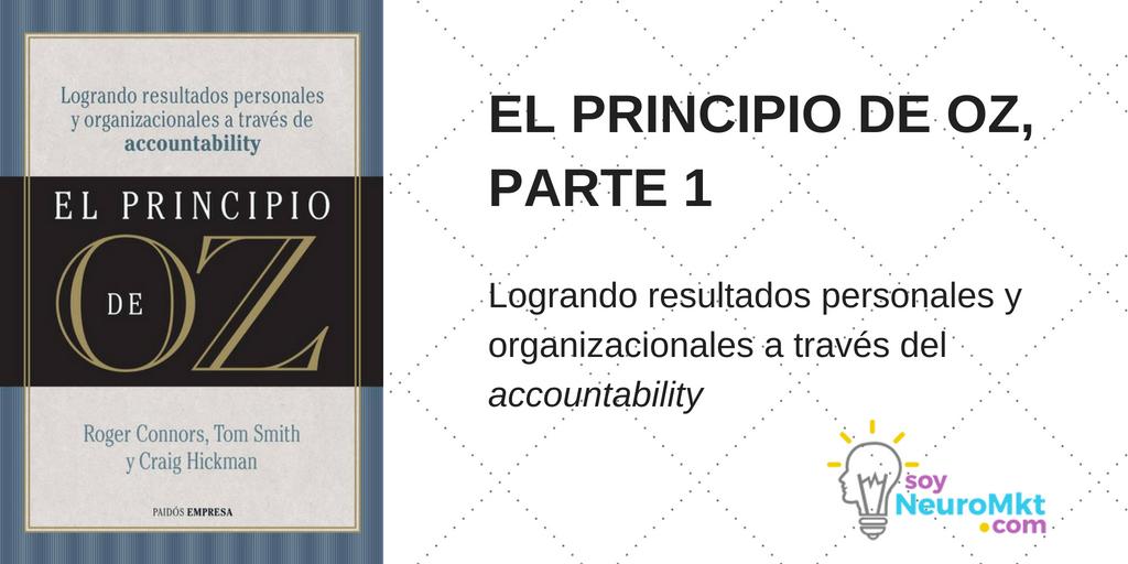 El Principio de Oz, Parte 1: Logrando resultados personales y organizacionales a través del Accountability
