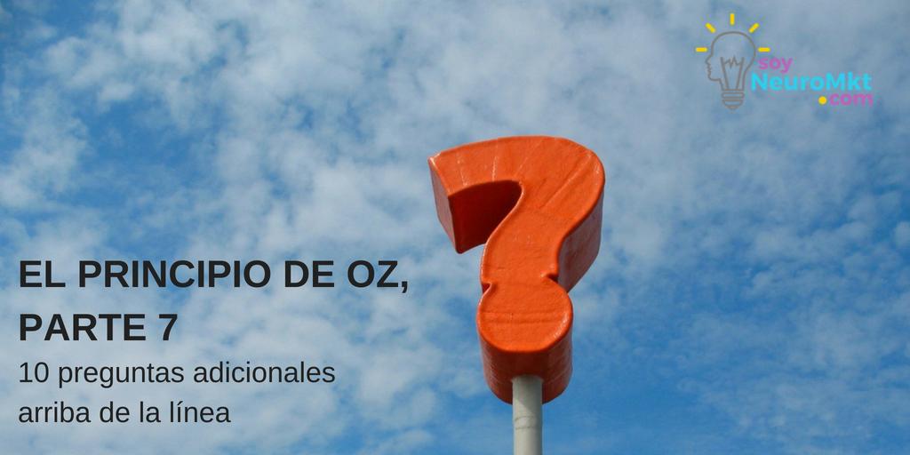 El Principio de Oz, Parte 7: 10 preguntas adicionales Arriba de la línea