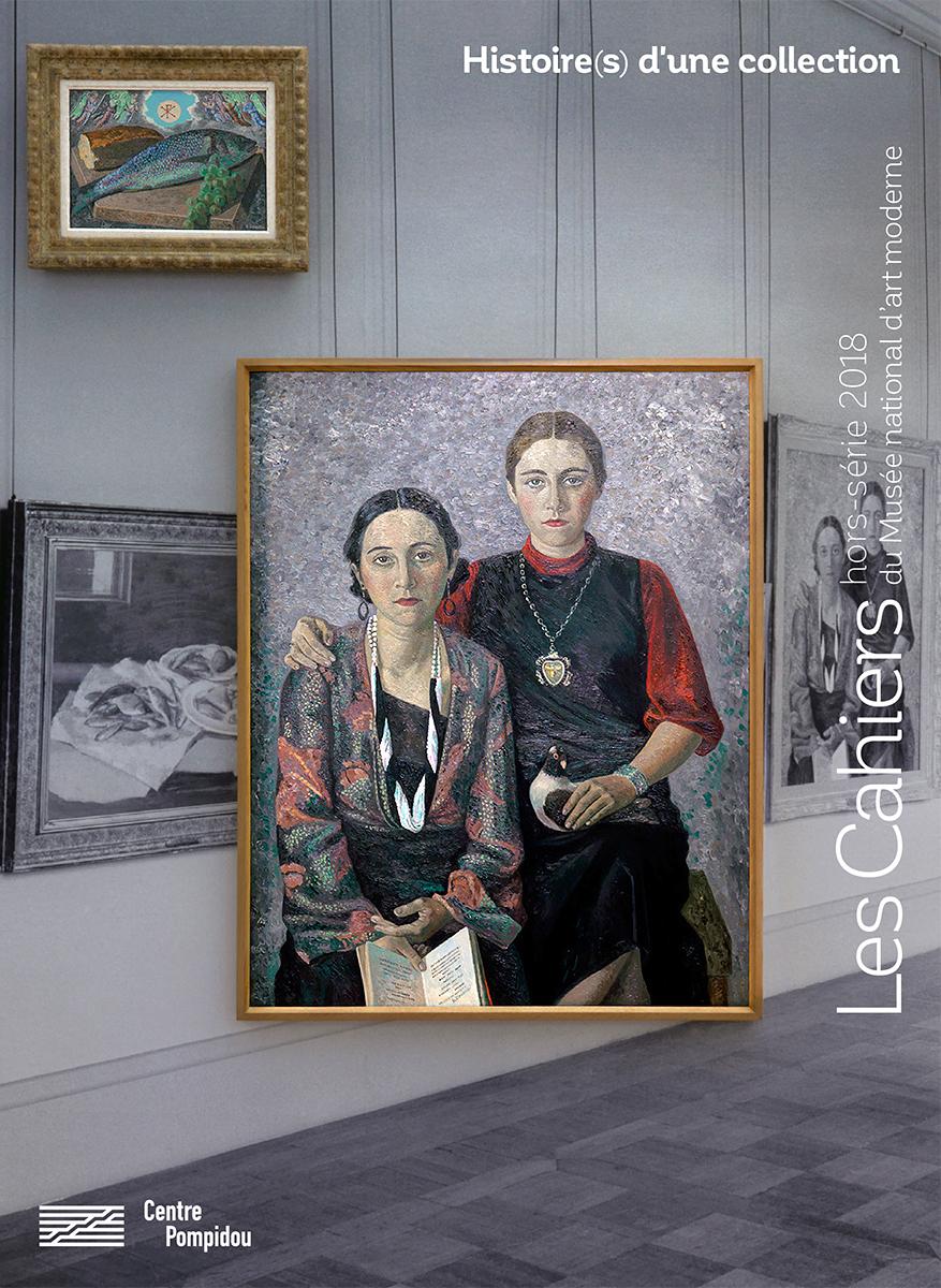 Hors-série Histoire(s) d'une collection des Cahiers du Musée national d'art moderne