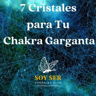 Chakra Garganta 7 Cristales para armonizar
