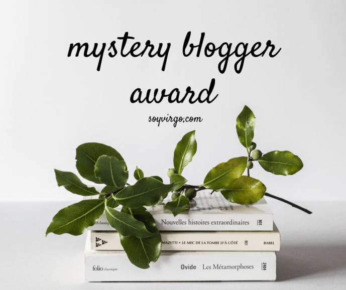 mystery blogger soyvirgo