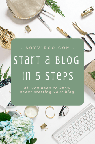how to start a blog by soyvirgo.com