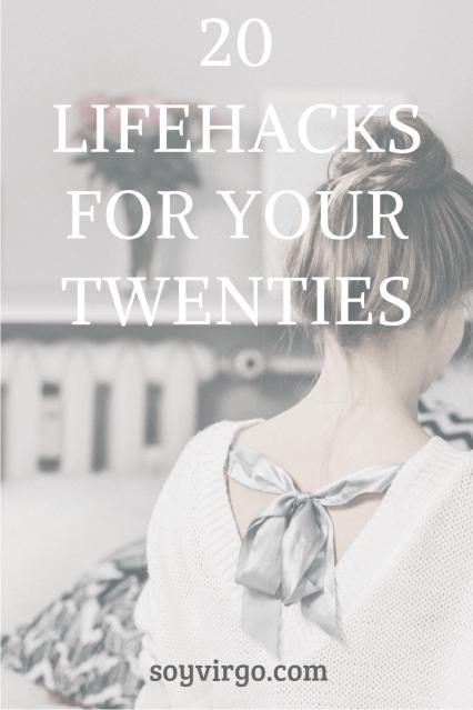 lifehacks for your twenties