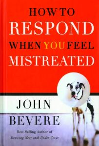 how-to-respond-when-you-feel-mistreated