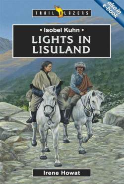 isobel-kuhn-lights-in-lisuland