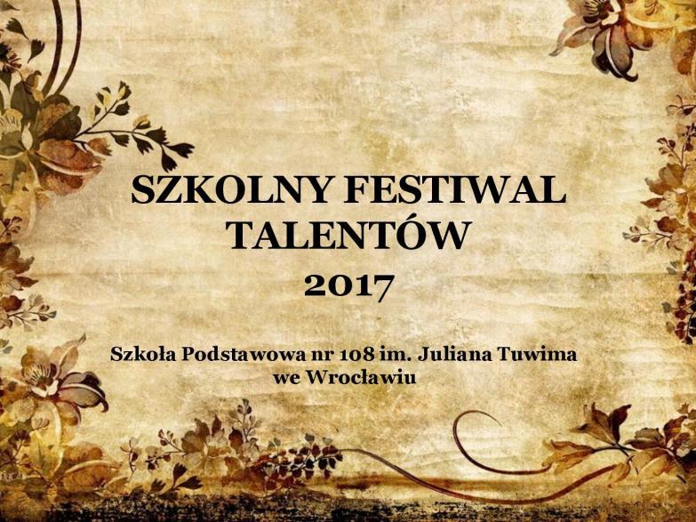 Szkolny Festiwal Talentów 2017