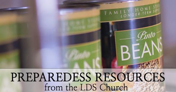 Lds Church Preparedness Resources Food Storage Made Easy