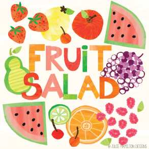 Fruit Salad - Julie Hamilton Creative {artistically afflicted blog}