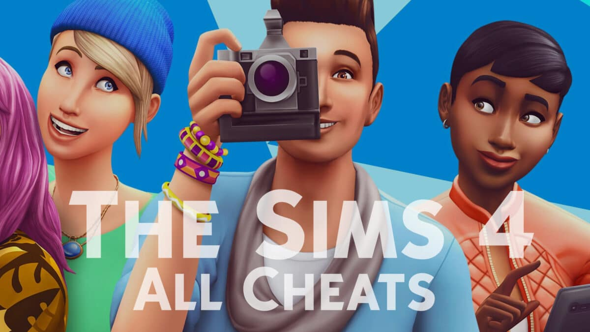 Sims 4 Cheats: The Complete List | S4G
