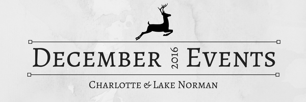 December 2016 EVENTS in Charlotte & Lake Norman