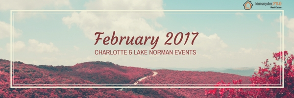 February 2017 EVENTS in Charlotte & Lake Norman