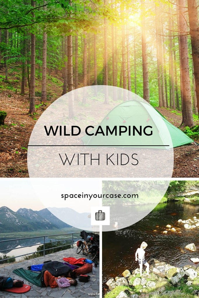 Wild camping - find out what it is, and how to do it with your family
