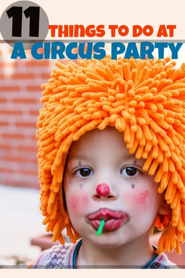 11 Circus Birthday Party Games And Activity Ideas