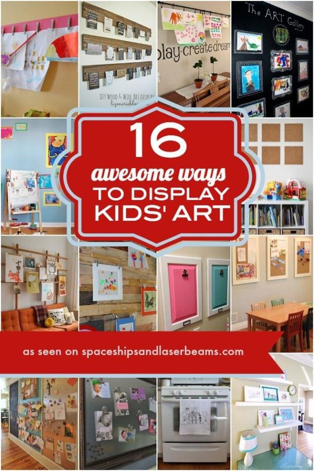 Awesome Ways to Display Kids Art