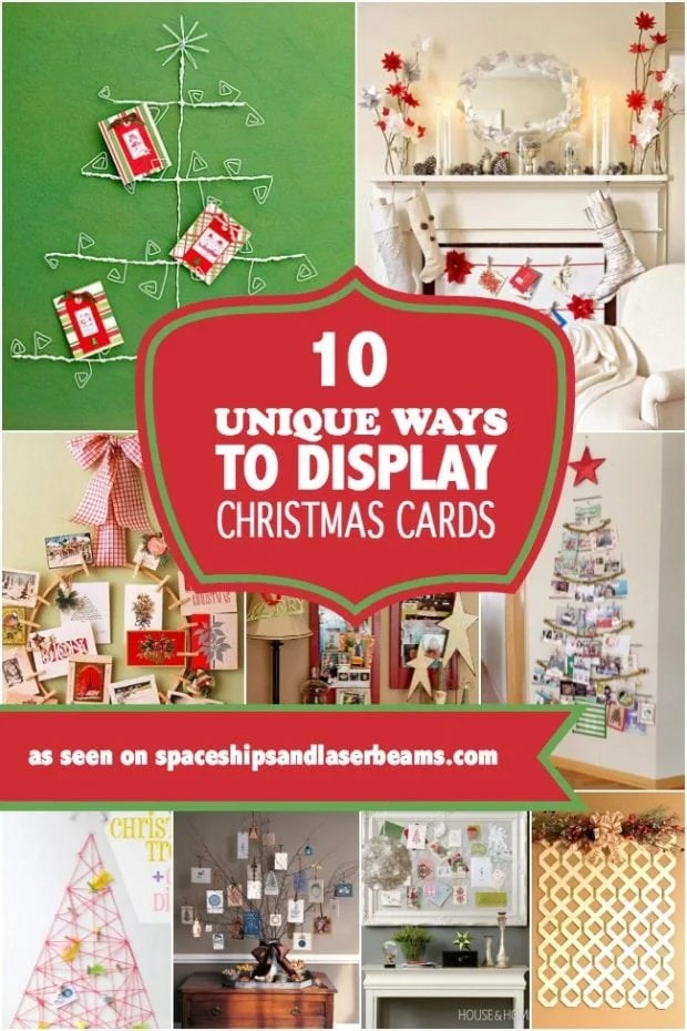 10 Unique Ways To Display Christmas Cards Spaceships And