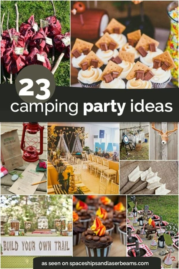 23 Camping Birthday Party Ideas from Spaceships and Laser Beams