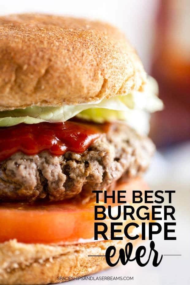 The Best Burger Recipe Ever