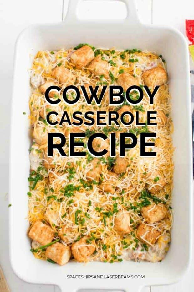 Cowboy Casserole in a Rectangle Casserole Dish