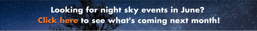 June Banner - Looking for Night Sky Events in June? Click Here