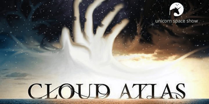 """Featured image for """"Unicorn Space Show #13 – The End of Watching Cloud Atlas"""""""