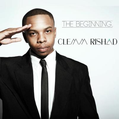 clemm-rishad-the-beginning