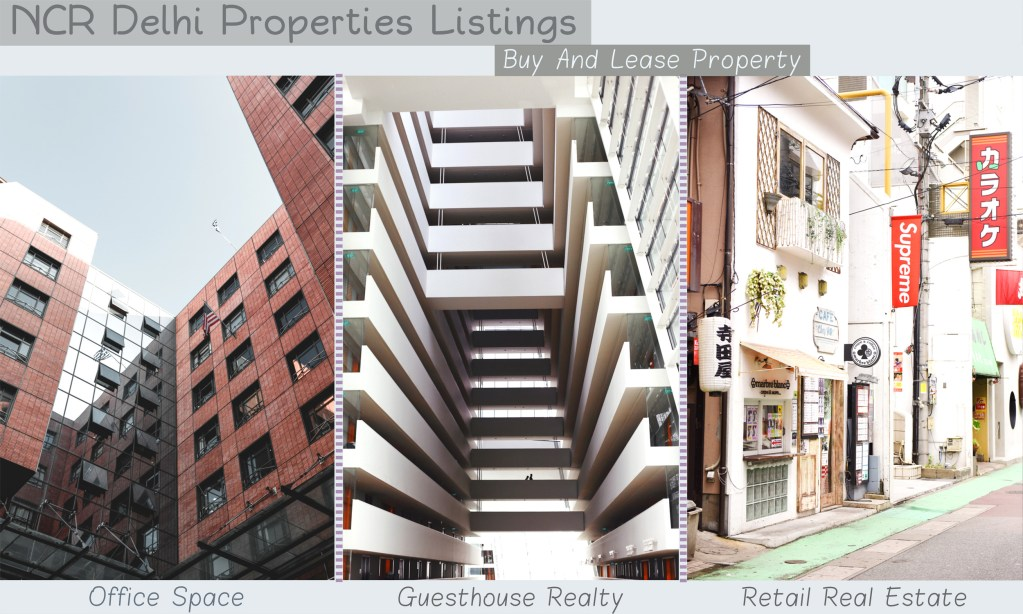 buy and lease property by browsing our ncr new delhi properties listings