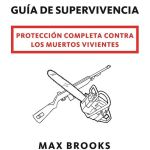 Zombi – Guía de supervivencia de Max Brooks