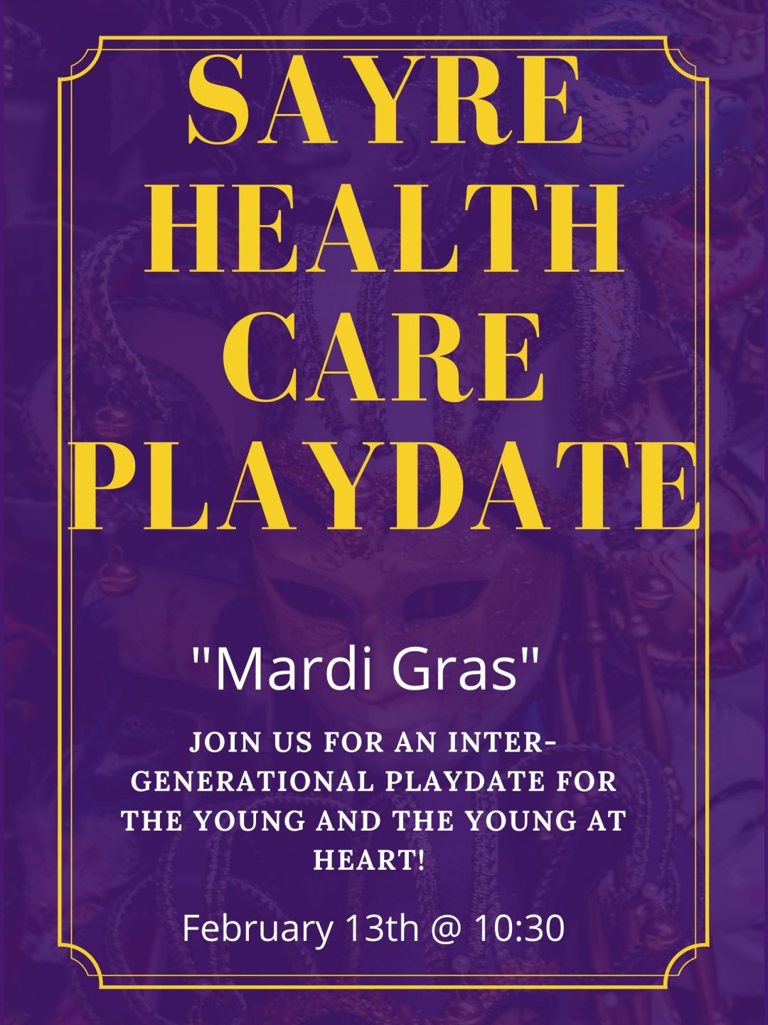Sayre Healthcare Playdate